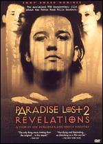 Paradise Lost 2: Revelations - Bruce Sinofsky; Joe Berlinger