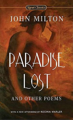 Paradise Lost and Other Poems - Milton, John, Professor, and Marler, Regina (Afterword by), and Cifelli, Edward M, PH.D. (Introduction by)