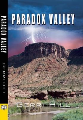 Paradox Valley - Hill, Gerri