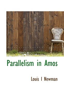 Parallelism in Amos - Newman, Louis I