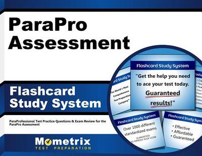 Parapro Assessment Flashcard Study System: Paraprofessional Test Practice Questions & Exam Review for the Parapro Assessment - Editor-Paraprofessional Exam Secrets