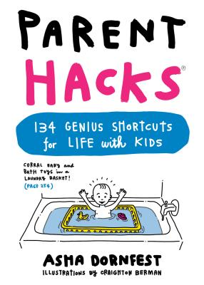 Parent Hacks - Dornfest, Asha