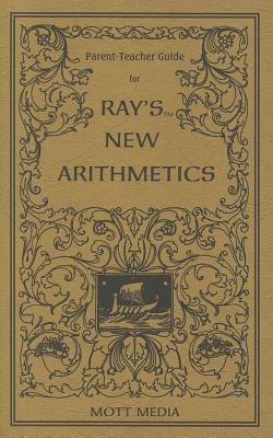 Parent-Teacher Guide for Ray's New Arithmetics - Beechick, Ruth