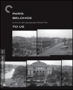 Paris Belongs to Us [Criterion Collection] [Blu-ray]