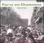 Paris en Chansons [Arkadia Chansons]