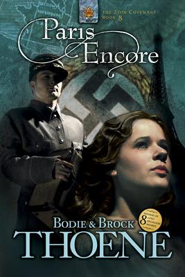 Paris Encore - Thoene, Bodie, Ph.D., and Thoene, Brock, Ph.D.