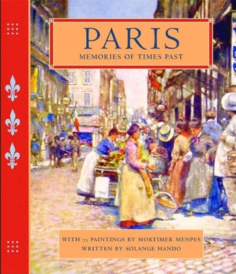 Paris: Memories of Times Past - Hando, Solange, and Besson, Florence, and Faulhaber-Razafy, Roberta