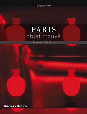 Paris Objet Trouve - Ypma, Herbert