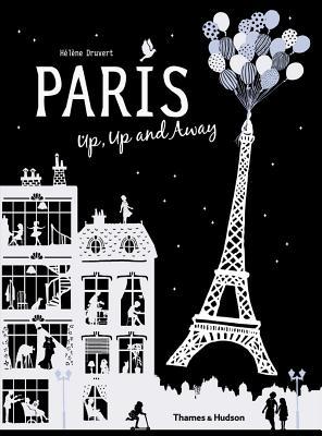 Paris Up, Up and Away - Druvert, Helene