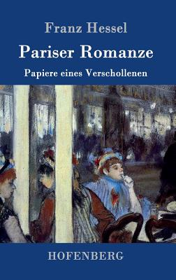 Pariser Romanze - Franz Hessel