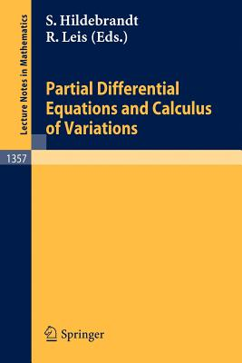 Partial Differential Equations and Calculus of Variations - Hildebrandt, Stefan (Editor), and Leis, Rolf (Editor)