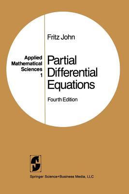Partial Differential Equations - John, Fritz