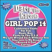 Party Tyme Karaoke: Girl Pop, Vol. 14 - Karaoke