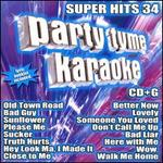 Party Tyme Karaoke: Super Hits, Vol. 34