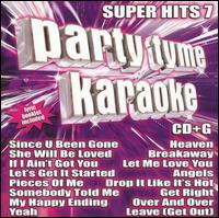 Party Tyme Karaoke: Super Hits, Vol. 7 - Karaoke