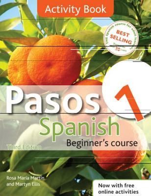 Pasos 1 Spanish Beginner's Course: Activity Book: Activity Book: Intermediate Course in Spanish - Martin, Rosa Maria, and Ellis, Martyn