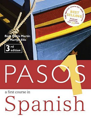 Pasos 1: Student Book: A First Course in Spanish - Martin, Rosa Maria, and Ellis, Martyn