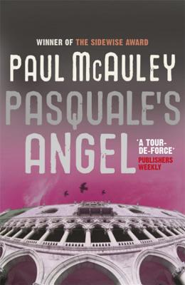 Pasquale's Angel - McAuley, Paul