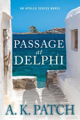 Passage at Delphi - Patch, A K