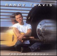 Passing Through - Randy Travis