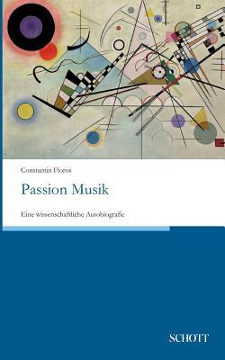 Passion Musik - Floros, Constantin