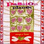 Passion Planet: Songs of Love from Around the World