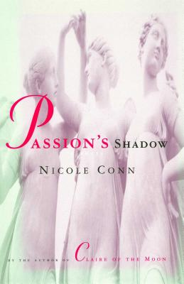 Passion's Shadow - Conn, Nicole
