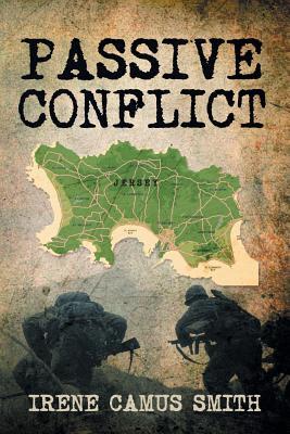 Passive Conflict - Smith, Irene Camus