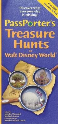 PassPorter's Treasure Hunts at Walt Disney World and Disney Cruise Line - Marx, Jennifer (Editor)
