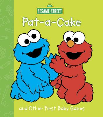Pat-A-Cake and Other First Baby Games - Random House