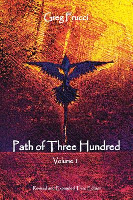 Path of Three Hundred: Volume 1 - Frucci, Greg