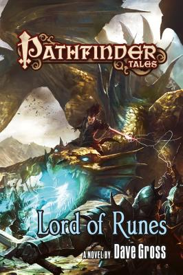 Pathfinder Tales: Lord of Runes - Gross, Dave