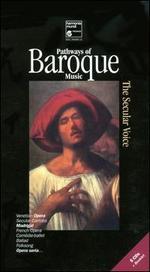 Pathways of Baroque Music: The Secular Voice - Adrian Brand (tenor); Ageet Zweistra (cello); Agnès Mellon (soprano); Agnès Mellon (vocals); Alfred Deller (contralto);...