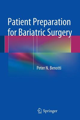 Patient Preparation for Bariatric Surgery - Benotti, Peter N