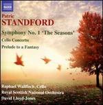Patric Standford: Symphony No. 1; Cello Concerto; Prelude to a Fantasy