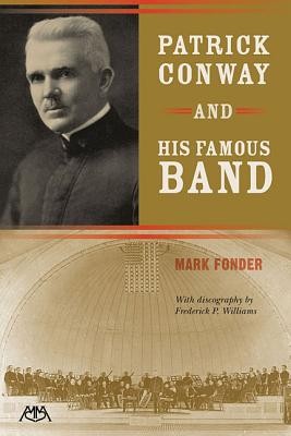 Patrick Conway and His Famous Band - Fonder, Mark