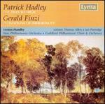 Patrick Hadley: The Trees So High; Gerald Finzi: Intimations of Immortality - Ian Partridge (tenor); Thomas Allen (baritone); Guildford Philharmonic Choir (choir, chorus); Vernon Handley (conductor)
