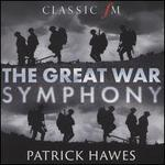 Patrick Hawes: The Great War Symphony