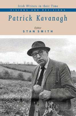 Patrick Kavanagh - Smith, Stan (Editor)