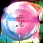 Patron Saints of Teenage