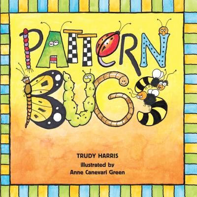 Pattern Bugs - Harris, and Harris, Trudy, RN