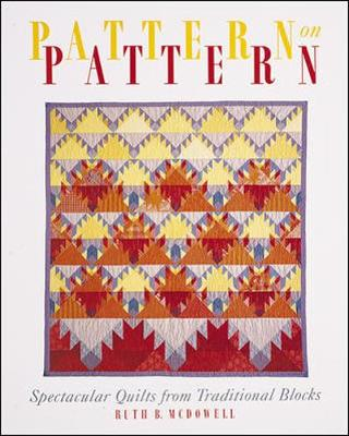 Pattern on Pattern - McDowell, Ruth B