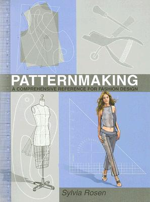 Patternmaking A Comprehensive Reference For Fashion Design Book By