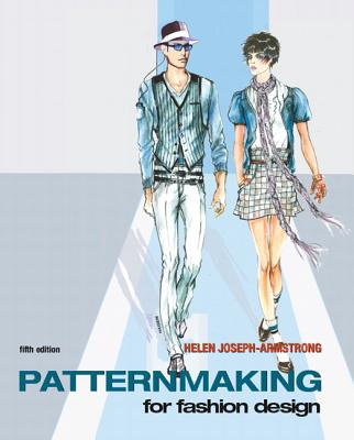 Patternmaking for Fashion Design - Armstrong, Helen Joseph