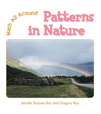 Patterns in Nature - Roy, Jennifer Rozines, and Roy, Gregory