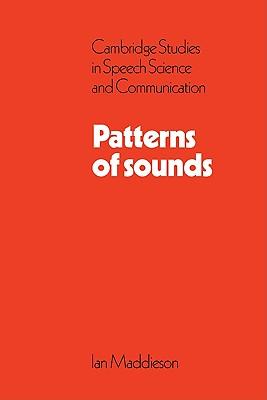 Patterns of Sounds - Maddieson, Ian, and Maddieson, Maddieson