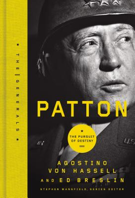 Patton: The Pursuit of Destiny - Von Hassell, Agostino, and Breslin, Ed