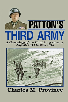 Patton's Third Army - Province, Charles M