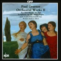 Paul Graener: Orchestral Works, Vol. 2 - NDR Radio Philharmonic Orchestra ; Werner Andreas Albert (conductor)