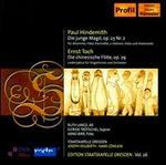 Paul Hindemith: Die junge Magd, Op. 23/2; Ernst Toch: Die chinesische Flöte, Op. 29